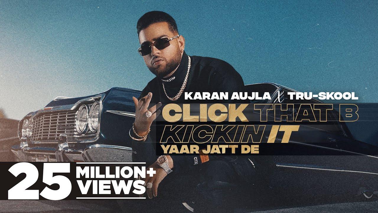 Click That B Kickin It Lyrics by Karan Aujla