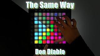 Don Diablo Ft. KiFi   The Same Way | Launchpad Collab