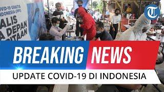BREAKING NEWS: Update Covid-19 Indonesia 21 Februari 2021, Data Kesembuhan Susul Angka Positif