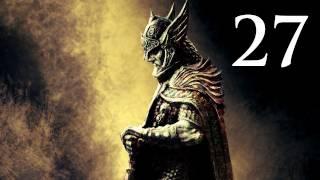 Elder Scrolls V: Skyrim - Walkthrough - Part 27 - Thalmor Embassy (Skyrim Gameplay)