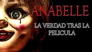 Anabelle  La Verdad Tras La Pelicula