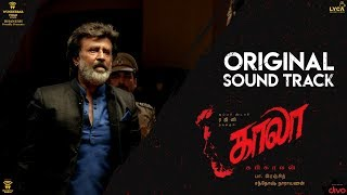Kaala (Original Soundtrack) | Rajinikanth | Santhosh Narayanan | Pa Ranjith | Dhanush