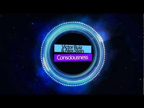 Victor Ruiz & Alex Stein - Consciousness (Original Mix)