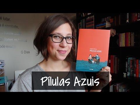 Pílulas Azuis - Vamos falar sobre livros? #206