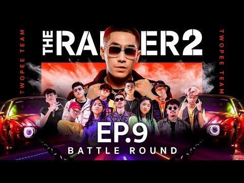 THE RAPPER 2 | EP.09 | BATTLE ROUND | TEAM TWOPEE | 08 เม.ย. 62 Full HD