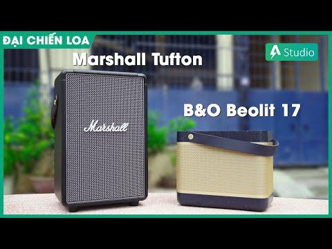 [Đại chiến loa] Marshall Tufton vs B&O Beolit 17| Loa nào hay hơn ???