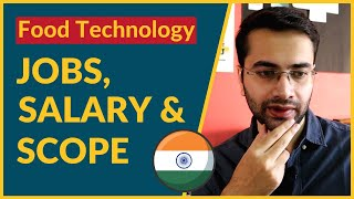 Addressing the Issue of Jobs, Salary & Scope of Food Technology in India | (Hinglish)