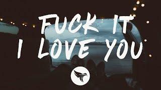 Lana Del Rey   Fuck It I Love You (Lyrics)