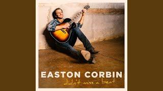 Easton Corbin Before You Wish You Had