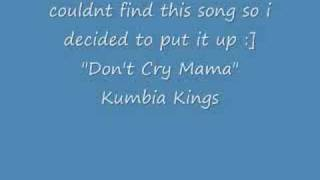 Don't Cry Mama
