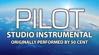 Pilot (Cover Instrumental) [In the Style of 50 Cent]
