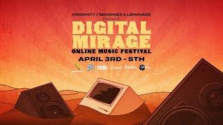 Digital Mirage: Online Music Festival (Now Playing: Ekali)