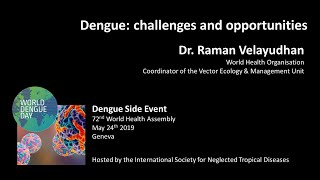 Video: Dengue, challenges & opportunities