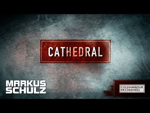 Markus Schulz presents Dakota - Cathedral (Mr. Pit Remix) [OUT NOW!!]