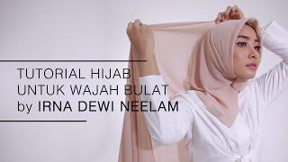 "Tutorial Hijab 2016: ""Tutorial Hijab untuk Wajah Bulat by Irna Dewi Neelam"""