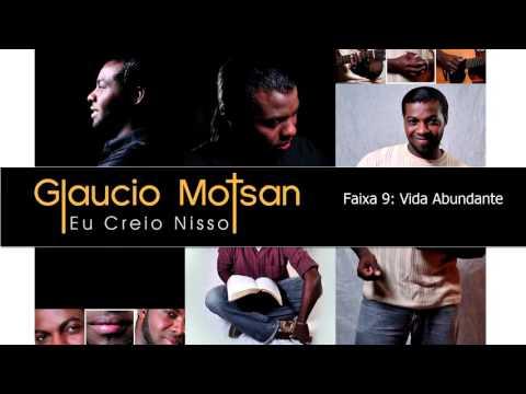 Vida Abundante - Glaucio Motsan