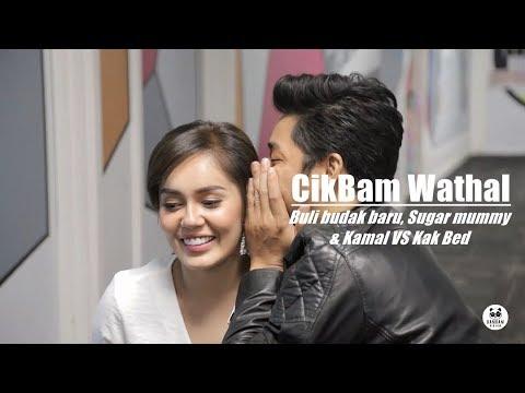 CIKBAM WATHAL (EPISOD 1) : BULI BUDAK BARU, SUGAR MUMMY, KAMAL VS KAK BED