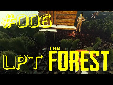 The Forest #006 ★ Unser Haus am See ★ Let's Play Together