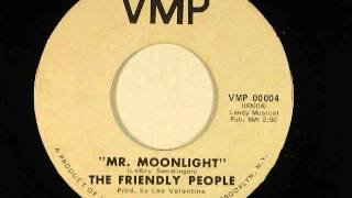 Mr  Moonlight  - The Friendly People
