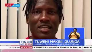 Michael Olunga awarai Wakenya kujitolea kupambana na Korona