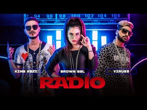 Radio Full Video Song Feat. Brown Gal, King Kazi |