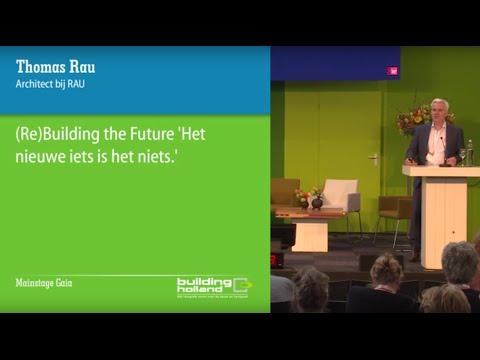 (Re)Building the Future: 'Het nieuwe iets is het niets'