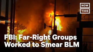 White Supremacists Coordinated Riots After BLM Uprising   NowThis
