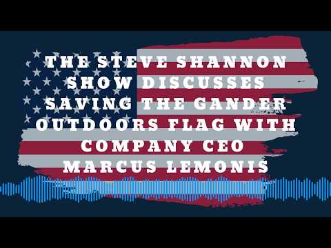 The Steve Shannon Show Saves The Gander Outdoor Flag With Marcus Lemonis