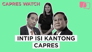 Intip Isi Kantong Capres - Capres Watch #5