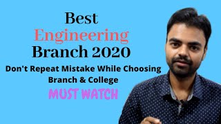Best Engineering Branch in 2020, Best Placement College(Mechanical Electrical Civil Computer Hindi)