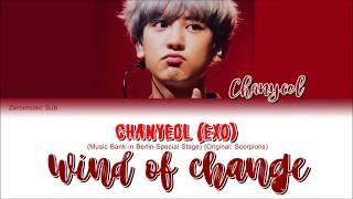 Chanyeol (찬열) (EXO 엑소) - Wind Of Change - 가사 (Sub Español+Eng Sub+Lyrics+Colorcodedlyrics)