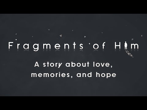 Fragments of Him Cinematic Trailer thumbnail