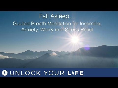 Fall Asleep - Guided Breath Meditation for Insomnia, Anxiety, Worry, Stress Relief (Deep Sleep 3)