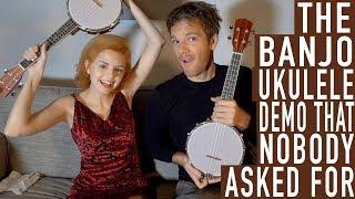 The Banjo Ukulele Demo that Nobody Asked For