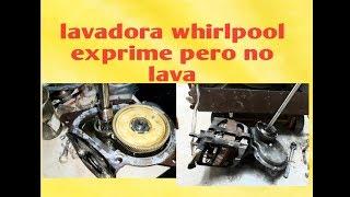 Lavadora whirlpool exprime y no lava (recomendacion)