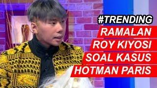 Roy Kiyoshi Terawang Kasus Viralnya Hotman Paris Show Part 01 - Call Me Mel 03/09