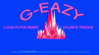 Let's Get Lost Tonight - G Eazy (Louis Futon Remix)