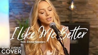 I Like Me Better   Lauv (Boyce Avenue Ft. Emma Heesters Acoustic Cover) On Spotify & Apple