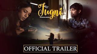 Jugni Theatrical Trailer - Sugandha Garg | Siddhant Behl