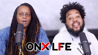 WHAT ONYX MEANS... | Onyx Life Podcast