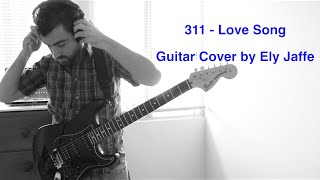 """Love Song"" - 311 - David Gilmour Style Guitar Cover (by Ely Jaffe) on iTunes / Spotify"