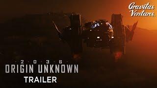 Trailer of 2036 Origin Unknown (2018)