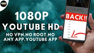 [ENABLE] Youtube 1080P FULL HD in Any Android Mobile | NO VPN, NO ROOT, No Apps | New 2020 Trick