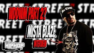 187 Mob We Don't Die We Multiply  PART 2? MISTA BLAZE (INTERVIEW)