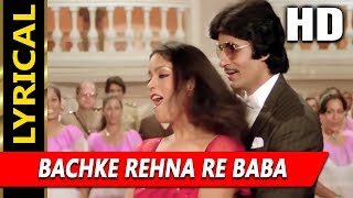 Bachke Rehna Re Baba With Lyrics | R.D. Burman, Asha