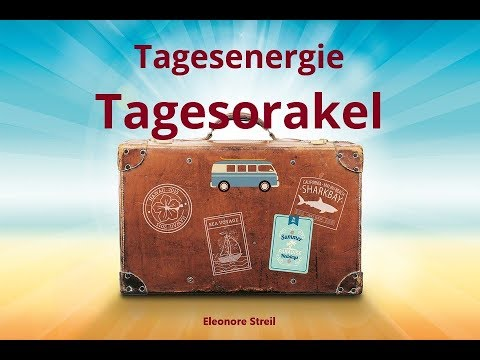 Tagesorakel Freitag  21.09.2018 -  Motto Abschied (видео)