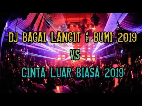 DJ FUNKOT BAGAI LANGIT & BUMI 2019 VS CINTA LUAR BIASA 2019 KENCENG ABIS BROO - DJ ALVIN ZBM™