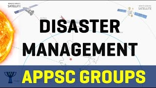 Disaster Management - APPSC General studies GROUP 2 | Group 1 | Group 3 | DL JL PL