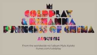 Princess of China (Acoustic) - Coldplay (Video)