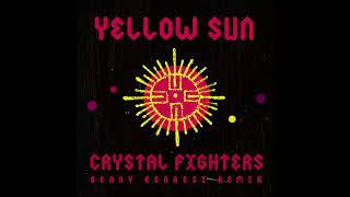 Crystal Fighters - Yellow Sun (Benny Benassi remix)